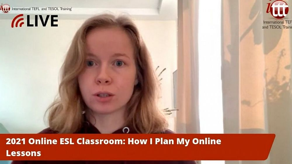 2021 Online ESL Classroom: How To Plan Effective Online Lessons | ITTT | TEFL Blog