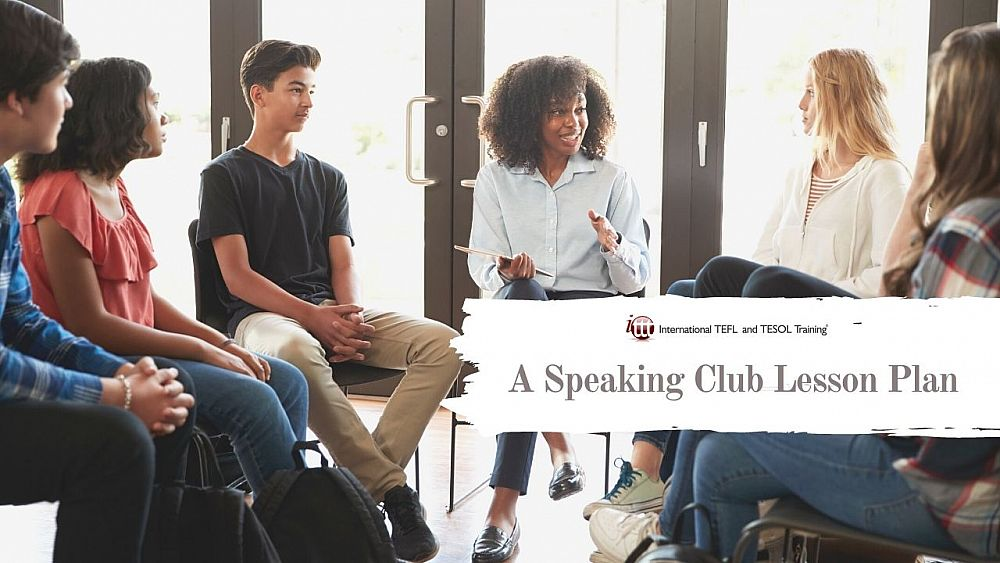 A Lesson Plan to Practice Speaking With ESL Adults | ITTT | TEFL Blog