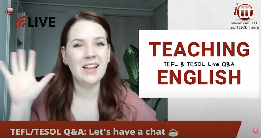 TEFL TALK: Open Q&A Session about all things TEFL & Teaching | ITTT | TEFL Blog