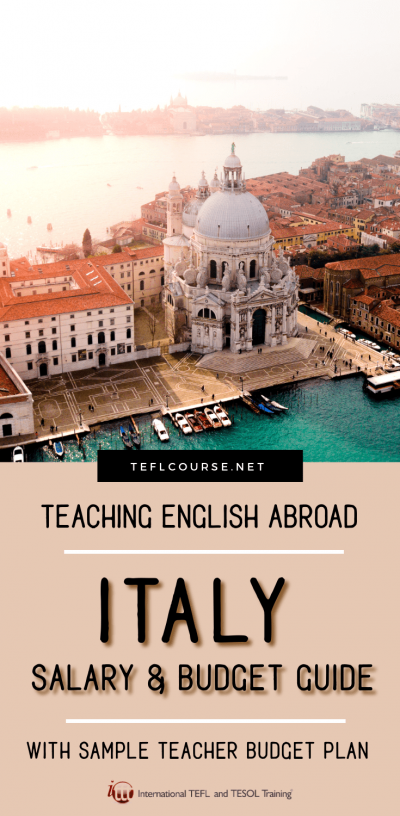 Teaching English in Italy - The Salary and Budget Guide