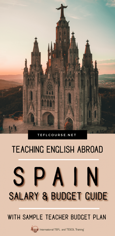 Teaching English in Spain - The Salary and Budget Guide