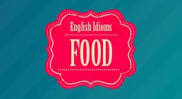 Infographic English idioms: Food